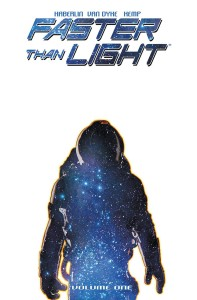 FASTER THAN LIGHT TP VOL 01