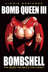 BOMB QUEEN TP VOL 03 BOMBSHELL