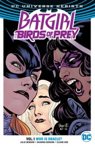 BATGIRL & THE BIRDS OF PREY TP VOL 01 WHO IS ORACLE (REBIRTH)