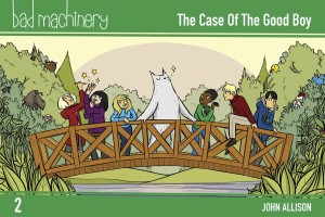 BAD MACHINERY POCKET ED GN VOL 02 CASE GOOD BOY