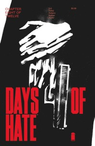 DAYS OF HATE #8 (OF 12)