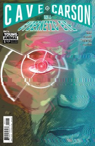 CAVE CARSON HAS A CYBERNETIC EYE #5 VAR ED