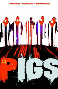 PIGS TP VOL 01 HELLO CRUEL WORLD