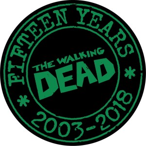 WALKING DEAD 15TH ANNV PIN