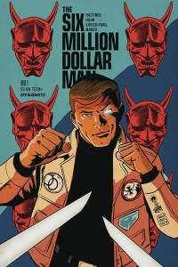 SIX MILLION DOLLAR MAN #1 CVR C FRANCAVILLA