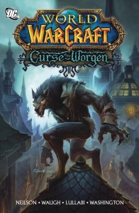 WORLD OF WARCRAFT CURSE OF THE WORGEN GN