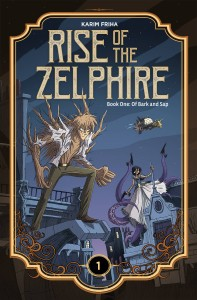 RISE ZELPHIRE HC VOL 01 BARK AND SAP