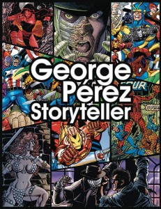 GEORGE PEREZ STORYTELLER 35TH ANNV ED HC
