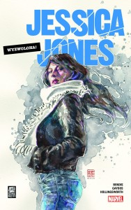 Jessica Jones - Wyzwolona! Tom 1