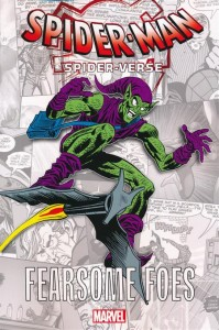 SPIDER-MAN THE SPIDER-VERSE GN TP FEARSOME FOES