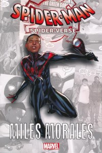 SPIDER-MAN THE SPIDER-VERSE GN TP MILES MORALES