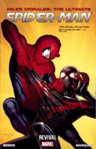 MILES MORALES ULTIMATE SPIDER-MAN TP VOL 01 REVIVAL