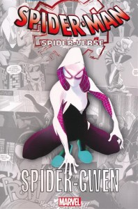 SPIDER-MAN THE SPIDER-VERSE GN TP SPIDER-GWEN