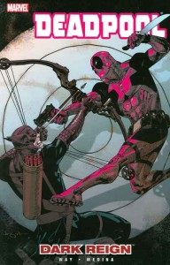 DEADPOOL TP VOL 02 DARK REIGN