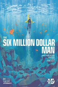 SIX MILLION DOLLAR MAN #4 CVR A WALSH
