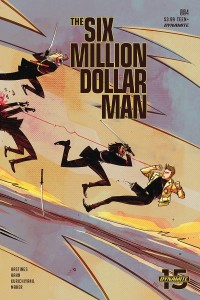 SIX MILLION DOLLAR MAN #4 CVR B PIRIZ