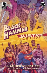 BLACK HAMMER JUSTICE LEAGUE HAMMER OF JUSTICE #1 (OF 5) CVR A WALSH