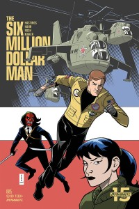 SIX MILLION DOLLAR MAN #5 CVR B HAHN