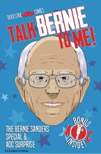 TALK BERNIE TO ME BERNIE SANDERS SPECIAL ONE SHOT