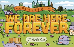 WE ARE HERE FOREVER GN