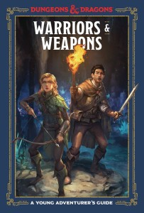 WARRIORS AND WEAPONS ADVENTURERS GUIDE D&D HC