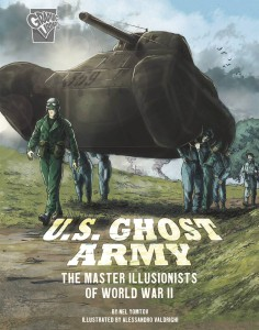 AMAZING WORLD WAR II STORIES GN US GHOST ARMY