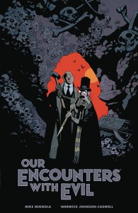 OUR ENCOUNTERS EVIL PROFESSOR MEINHARDT & KNOX HC