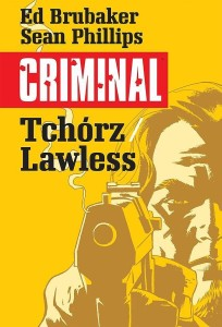 Criminal Tom 1 Tchórz/Lawless