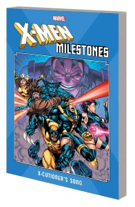 X-MEN MILESTONES TP X-CUTIONERS SONG