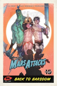WARLORD OF MARS ATTACKS #4 CVR D CALDWELL