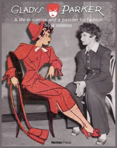 GLADYS PARKER LIFE IN COMICS PASSION FOR FASHION HC