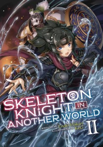 SKELETON KNIGHT IN ANOTHER WORLD LIGHT NOVEL 03