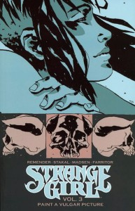 STRANGE GIRL TP VOL 03 PAINT A VULGAR PICTURE