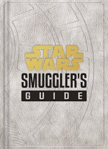 STAR WARS SMUGGLERS GUIDE HC