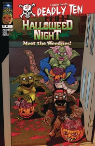 DEADLY TEN PRESENTS HALLOWEED NIGHT MEET THE WEEDJIES CVR A SERGIO RIOS
