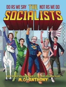 SOCIALISTS DO AS WE SAY NOT AS WE DO COLORING BOOK