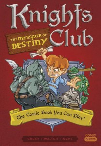COMIC QUESTS KNIGHTS CLUB MESSAGE OF DESTINY