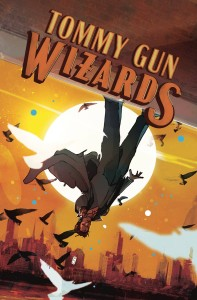 TOMMY GUN WIZARDS #4 (OF 4) CVR A WARD