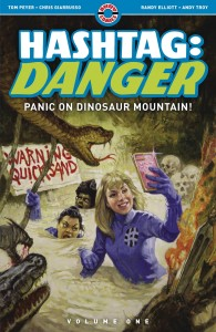 HASHTAG DANGER TP VOL 01 PANIC ON DINOSAUR MOUNTAIN