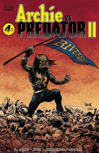 ARCHIE VS PREDATOR 2 #4 (OF 5) CVR A HACK