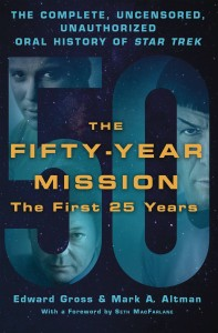 50 YEAR MISSION ORAL HIST STAR TREK 1ST 25 YEARS SC