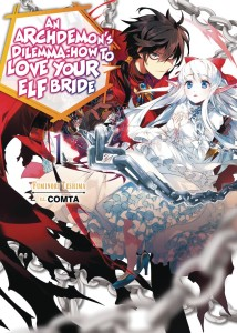 ARCHDEMONS DILEMMA HOW LOVE ELF BRIDE LIGHT NOVEL SC VOL 01
