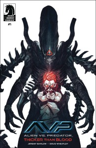 ALIENS VS PREDATOR THICKER THAN BLOOD #1 (OF 4)