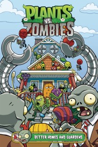 PLANTS VS ZOMBIES HC BETTER HOMES & GUARDENS
