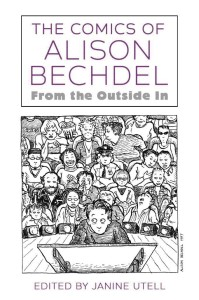 COMICS OF ALISON BECHDEL FROM OUTSIDE IN SC