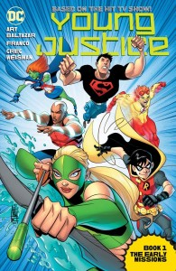 YOUNG JUSTICE THE ANIMATED SER TP VOL 01 THE EARLY MISSIONS