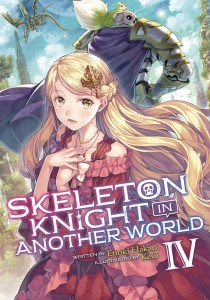 SKELETON KNIGHT IN ANOTHER WORLD LIGHT NOVEL 04