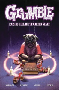 GRUMBLE TP VOL 02 RAISING HELL IN GARDEN STATE