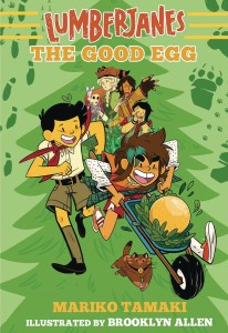 LUMBERJANES ILLUS SC NOVEL 03 GOOD EGG