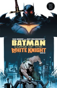 BATMAN CURSE OF THE WHITE KNIGHT #6 (OF 8)
